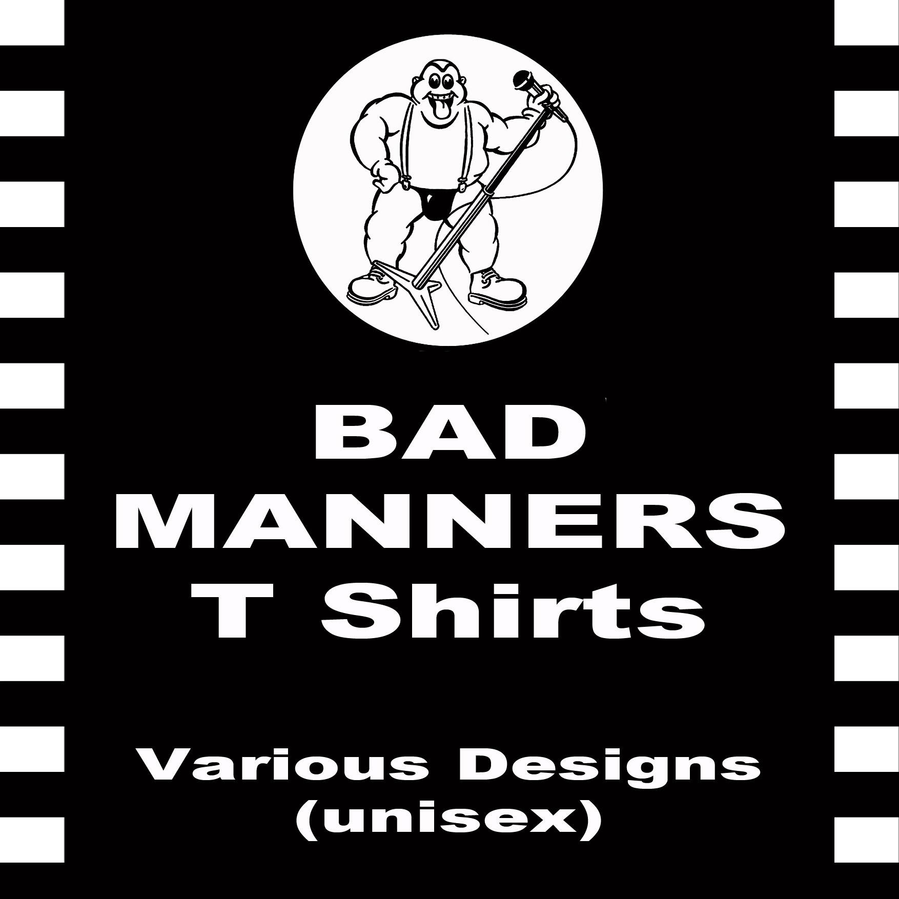 M to 5XL LIMITED RUN BAD MANNERS T SHIRT SKA 2 TONE EXCLUSIVE TO SKA SHACK