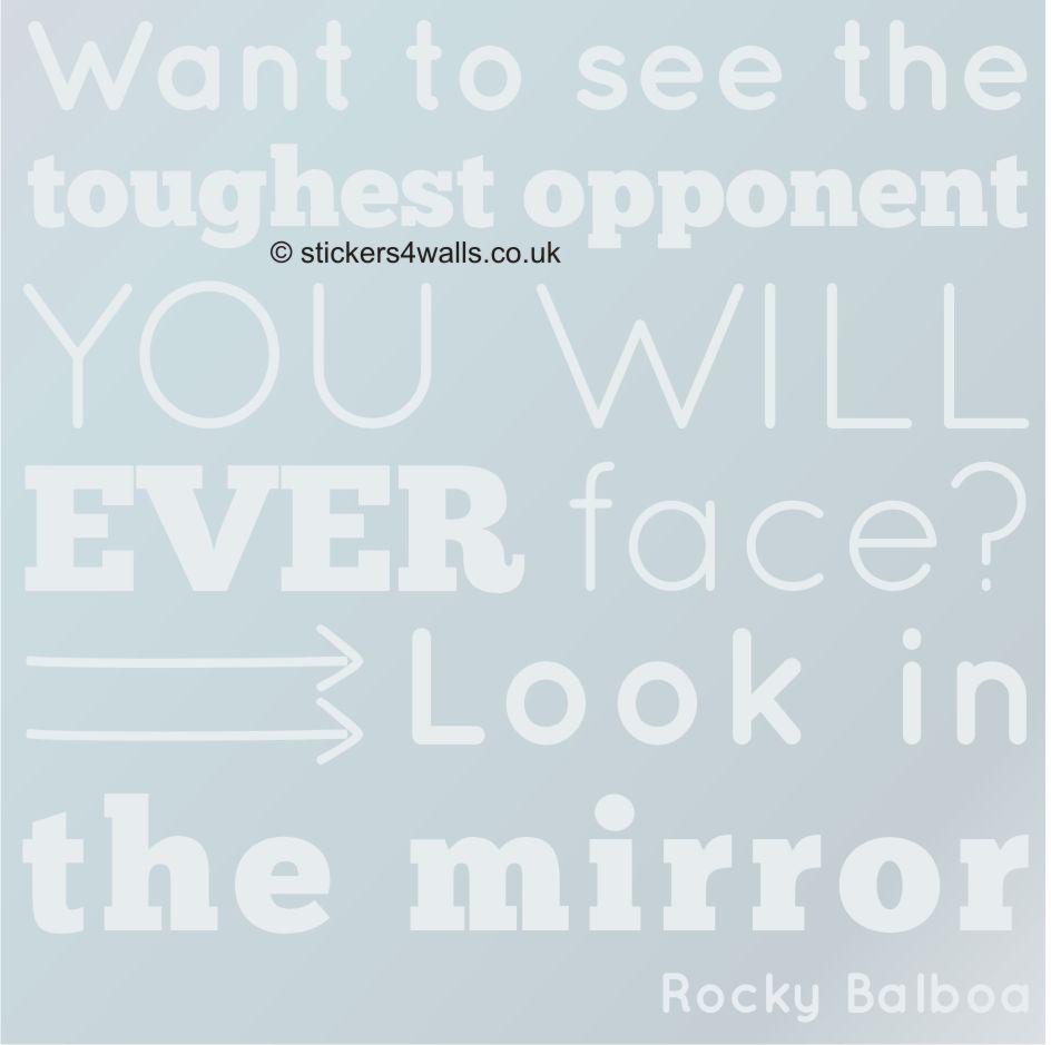 Look In The Mirror Rocky Balboa Quote Mirror Or Glass Sticker