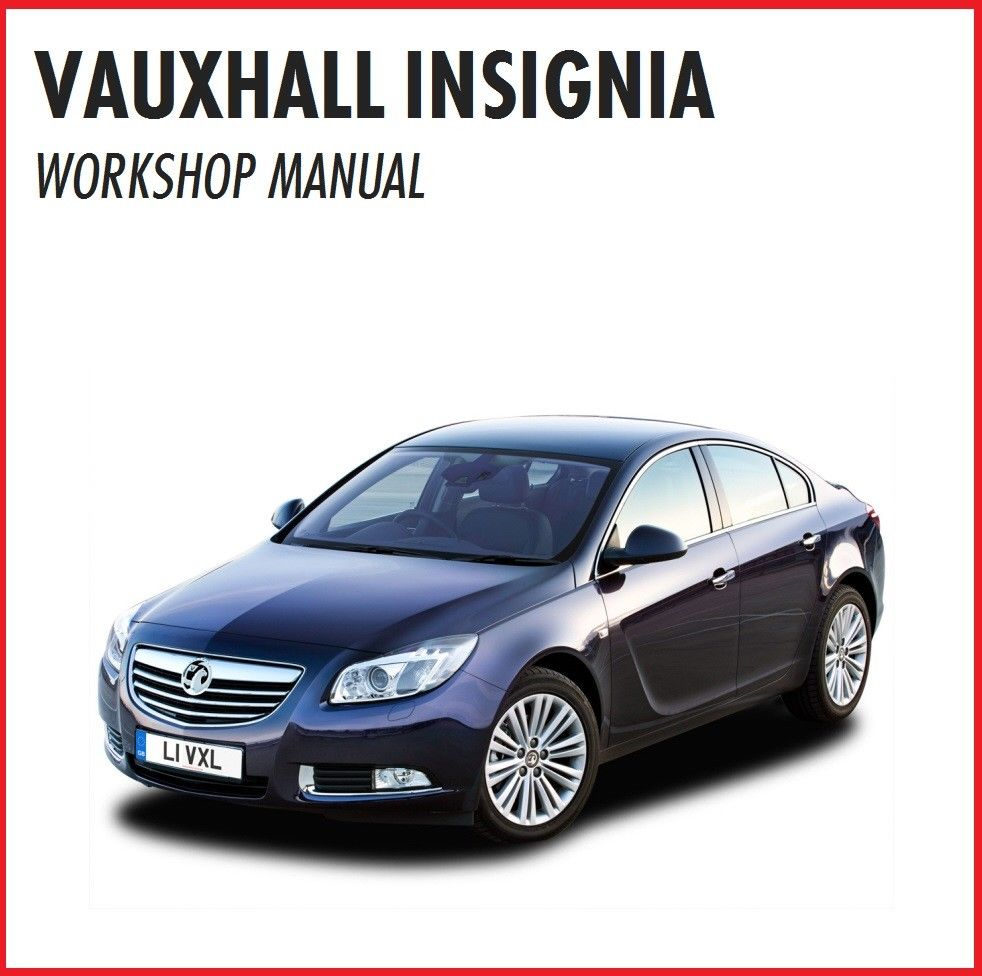 Vauxhall    Opel Insignia Workshop Service Manual 2013 2014