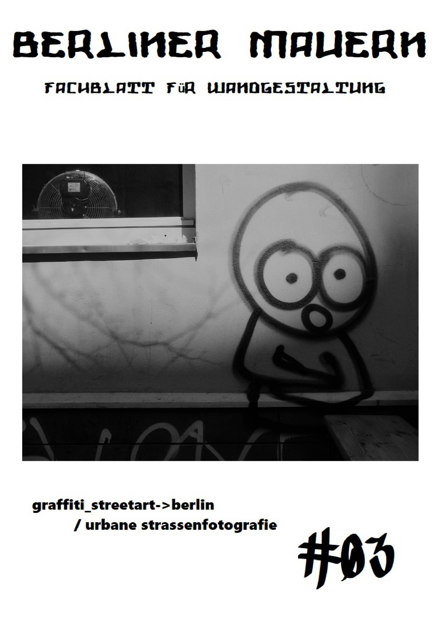 Berliner Mauern 03 | DIY Zine | Graffiti + Street Photography | DIN A5