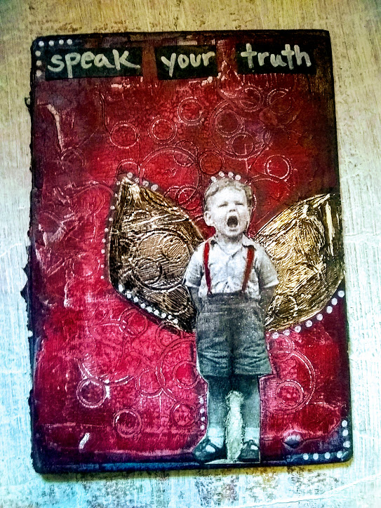 Speak your truth- Mixed media art card- original