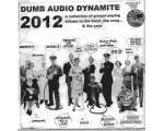 DUMB AUDIO DYNAMITE - 2012 - A Collection Of Ban..