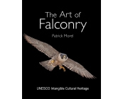 Patrick Morel, The Art Of Falconry // standard e..