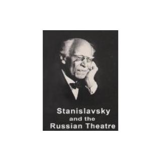 Stanislavsky&the Russian theatre