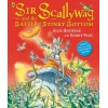 Sir Scallywag and the Battle of Stinky Bottom
