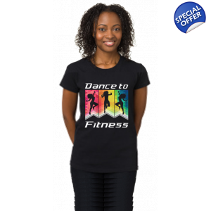 DANCE TO FITNESS T-SHIRT LADIES FIT