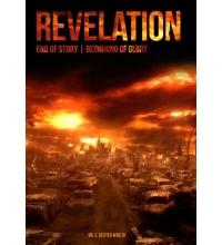 Revelation: End of Story   Beginning of Glory