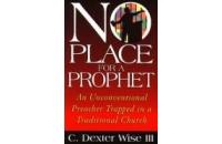 No Place for a Prophet ..