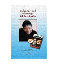 Sick and Tired of Being a Minister's Wife