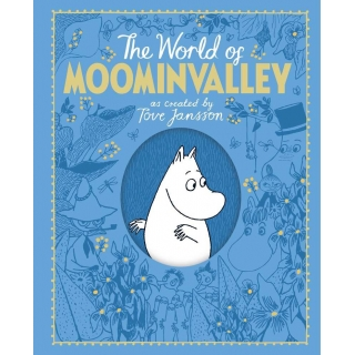The Moomins: The World of the Moominva..