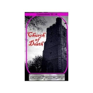 CHURCH OF DEATH  - Commodore 16/+4 cas..
