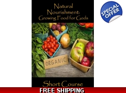 Growing Foods for Gods Short Course