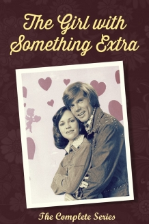 The Girl with Something Extra 1973 - The Complet..