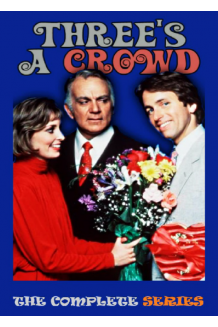 Three's A Crowd (1984) - The Complete Studio DVD Collection