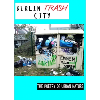 Berlin Trash City