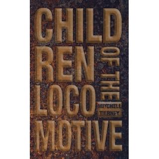 Children of the Locomotive Hardcover