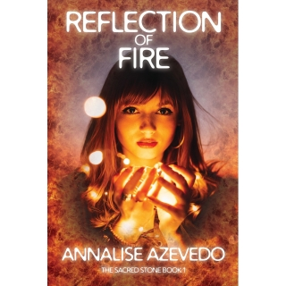 The Sacred Stone 1: Reflection of Fire