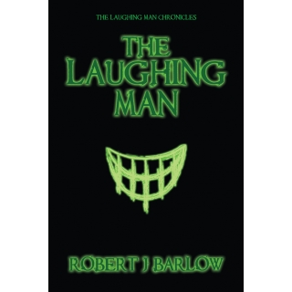 Laughing Man Chronicles 1: The Laughin..