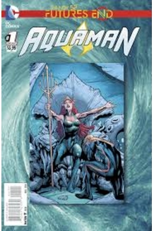 Aquaman & The Others: Futures End New 52