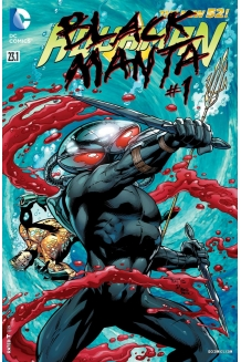 Aquaman Villain One-Shots: Black Manta and Ocean..