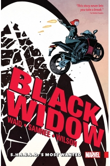 Black Widow - Volume 1: S.H.I.E.L.D.'s Most Wanted