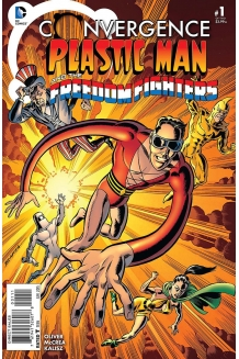Convergence: Plastic Man and The Freedom Fighters