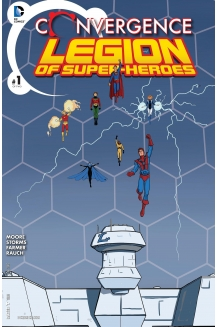 Convergence: Superboy and the Legion of Superher..