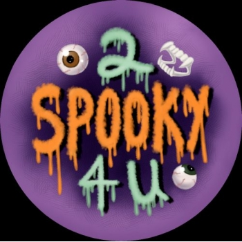 2 Spooky 4 U