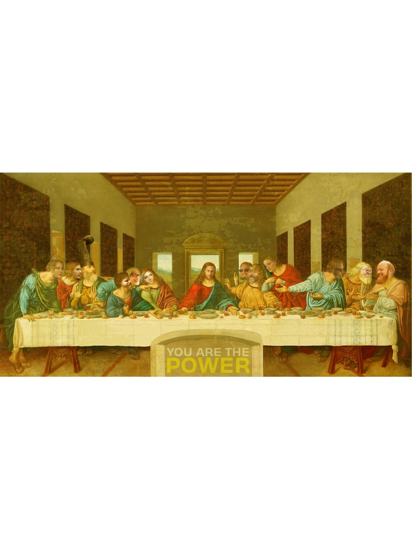 You Are The Power Last Supper Print