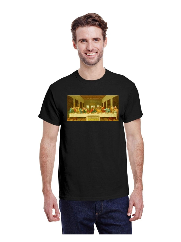 You Are The Power Last Supper T-Shirt