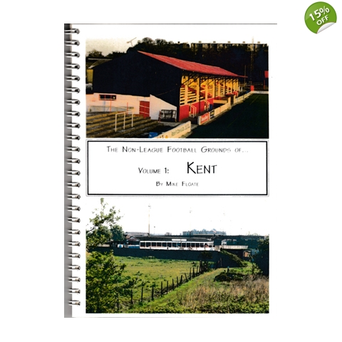 Non-League Football Grounds of Kent, 20th Anniversary edition