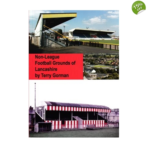 The non-League Football Grounds of Lancashire