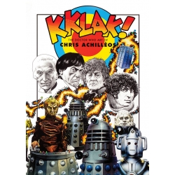 Kklak: The Doctor Who Art of Chris Achilléos Hardback Edition