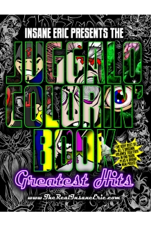 Juggalo Colorin Book: Greatest Hits